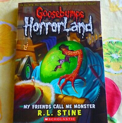 My Friends Call Me Monster by R. L. Stine (PB, 2009) GOOSEBUMPS HORRORLAND #7