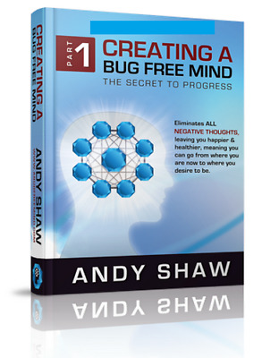 A Bug Free Mind Part 1 and Part 2 by Andy Shaw Audios NOT BOOK