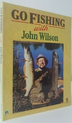 Go Fishing with John Wilson coarse fishing fly sea game angling book tv series