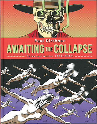 Awaiting the Collapse, Signed and Sold by Paul Kirchner, Dope Rider comics