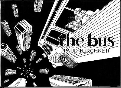"""the bus"", SIGNED and SOLD by author Paul Kirchner, New, 2015, Tanibis"
