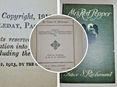 Antique Book Mrs. Red Pepper Grace S. Richmond Illustrated W.H.D, Koerner 1913