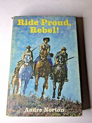 RIDE PROUD REBEL! by Andre Norton - World,1961 - Scarce, signed by author