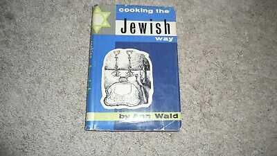 1961 Cooking The Jewish Way By Ann Wald