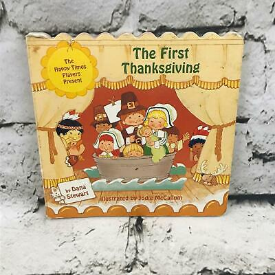 The First Thanksgiving By Dana Stewart Illustrated By Jodie McCollum