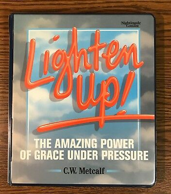 Lighten Up! Grace Under Pressure by C.W. Metcalf  / Set of 5 Audio Cassettes