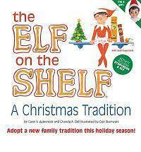 The Elf on the Shelf by Chanda Bell and Carol V. Aebersold 2012 Hardcover