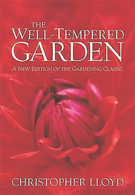 The Well-tempered Garden by Christopher Lloyd (Paperback, 2003)