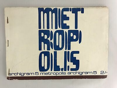 Archigram 5 Metropolis Rare Architecture Magazine 5TH Issue Autumn 1964 #563