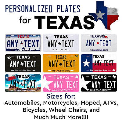 Custom TEXAS License Plate Tag Personalized for Auto Car Bicycle ATV Bike Moped
