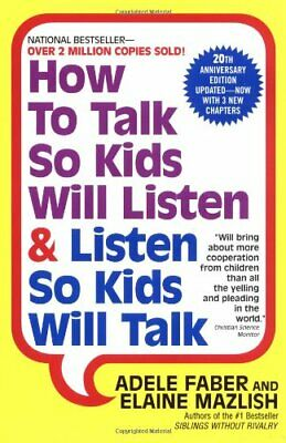 How to Talk So Kids Will Listen & Listen So Kids Will Talk [P‏DF EP‏UB]
