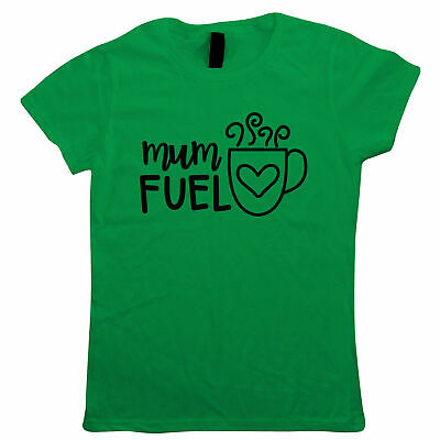 Mum Fuel, Tea Coffee Love, Funny Womens T Shirt - Mothers Day Gift Her