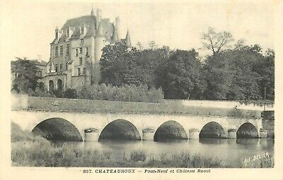 Cp Chateauroux Pont-Neuf Et Chateau Raoul