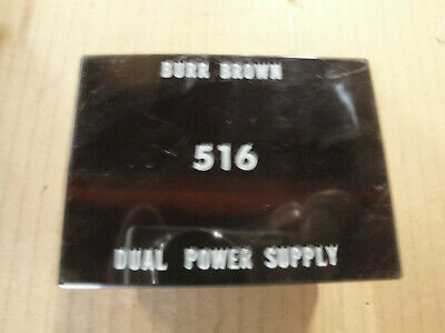 Burr Brown 516 Dual Power Supply 115Vac Input and  + or - 15 Volts Output