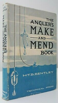 The Angler's Make-And-Mend Book H.T.B. Bentley coarse fishing fly angling tackle