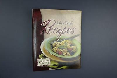 Life's Simple Recipes Tastefully Simple Hard Cover Spiral 2005 5th Ed. Cookbook