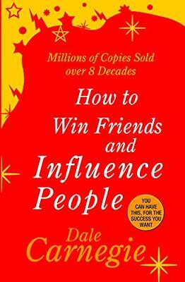 How to win Friends and Influence People - by DALE CARNEGIE Paperback Book