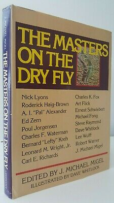 The Masters on the Dry Fly Michael Migel game fishing book trout angling rivers