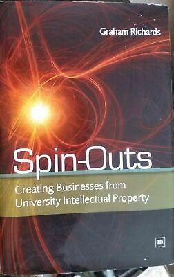 SIGNED Spin-outs Creating Business... Graham Richards Hardback