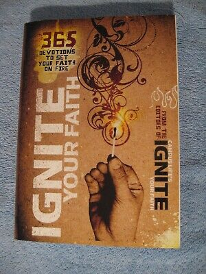 Ignite Your Faith 365 Devotions To Set Your Faith On Fire Campus Life