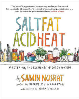 Salt, Fat, Acid, Heat: Mastering the Elements  [P‏DF EP‏UB]  Nosrat, Samin