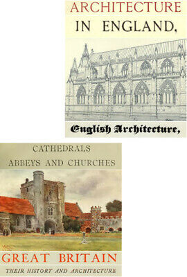 400 PDFs Abbeys Cathedrals Churches of GB & Architecture In England History