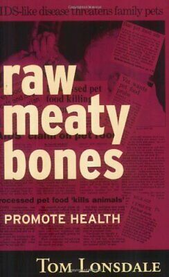 Raw Meaty Bones by Lonsdale  New 9780646396248 Fast Free Shipping..