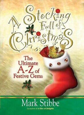 A Stocking Full of Christmas: The Ultimate A-Z of Festive Gems - Good Book Stibb