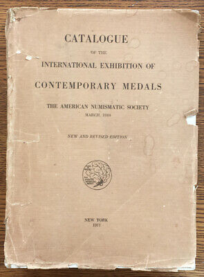 American Numismatic Society / Catalogue of the International Exhibition 1911