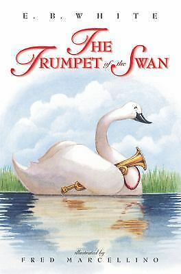 The Trumpet of the Swan by E. B. White (2000, Paperback) HH3025