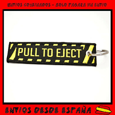 PULL TO EJECT Llavero Tela bordado Moto Coche Avion LLaves REMOVE BEFORE FLIGHT