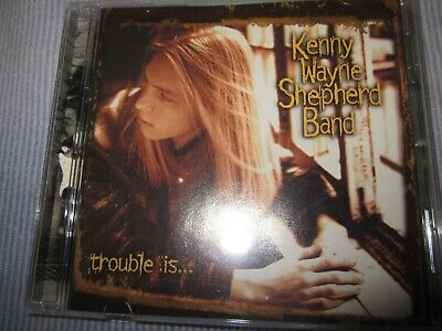 "Kenny Wayne Shepherd Band ""Trouble Is"" CD original US 1997"