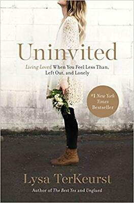Uninvited: Living Loved When You Feel Less Than, Left Out, and Lonely (eBooks)