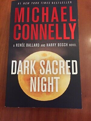Dark Sacred Night by Michael Connelly (2018, softcover)