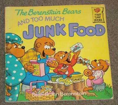 The Berenstain Bears And Too Much Junk Food, 1985 Paperback
