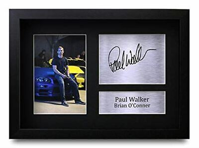 HWC Trading FR Paul Walker Gift Signed FRAMED A4 Printed Autograph Brian O'Conne