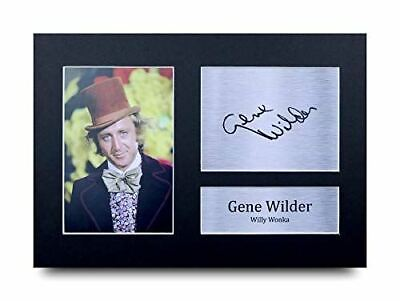 HWC Trading Gene Wilder Gift Signed A4 Printed Autograph Willy Wonka Gifts Photo