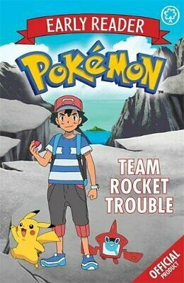 Official Pokemon Early Reader: Team Rocket Trouble 9781408354704 Free Shipping--