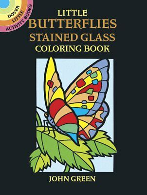 Little Butterflies Stained Glass Colouring Book Dover Stained Glass Coloring Bo