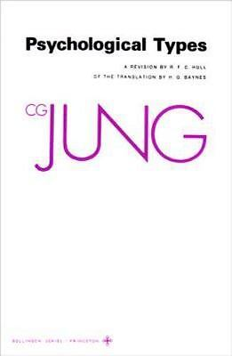 Collected Works of C. G. Jung: Psychological Types 6 by Carl Gustav Jung...