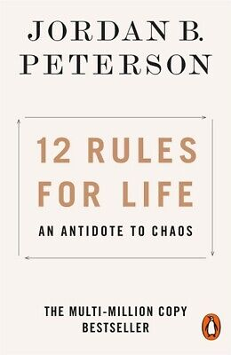 12 Rules for Life - An Antidote To Chaos by Jordan B. Peterson NEW