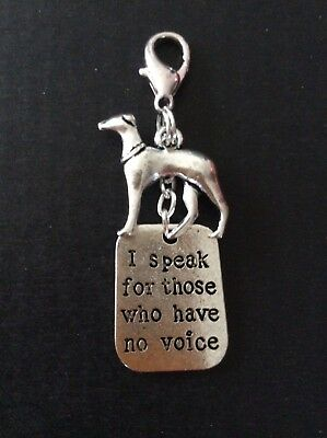 Greyhound Lurcher Rescue Dogs I speak for those who have no voice Charm Clip