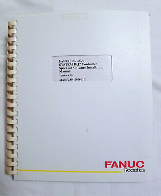 FANUC ROBOT SYSTEM R-J2 Controller SpotTool Setup and Operations
