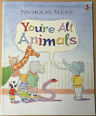 You're All Animals Nicholas Allan Childrens Fiction Paperback Book 2001