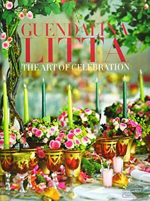 Guendalina Litta: The Art of Celebration Du Frout Jean 296 pages Relie