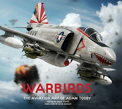 Warbirds: The Aviation Art of Adam Tooby Titan Books 01 Anglais 188 pages