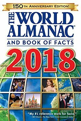The World Almanac and Book of Facts 2018 Anniversary Janssen, Sarah 1008 pages