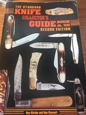 The Standard Knife Collectors Guide Indentification Byrichie& Stewart
