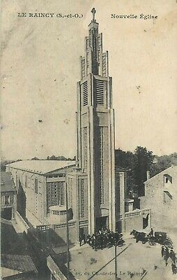 LE RAINCY nouvelle eglise