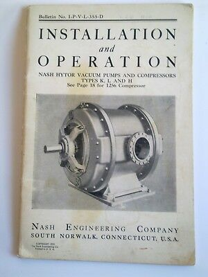 Nash Engineering Company Connecticut USA Installation & Operation Manual 1951